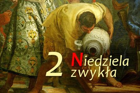 Wesele w Kanie Galilejskiej - 2 Niedziela Zwykła