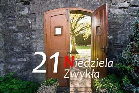 21 Niedziela Zwykła - Ciasne drzwi do Królestwa