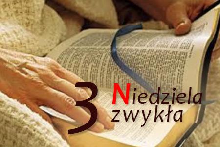 3 Niedziela Zwykła - Smak słowa Bożego
