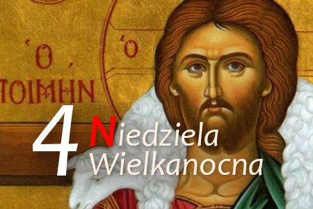 4 Niedziela Wielkanocna - Dobry Pasterz
