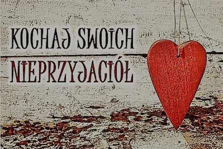 7 Niedziela zwykła - Rok A - Miłość Nieprzyjaciół