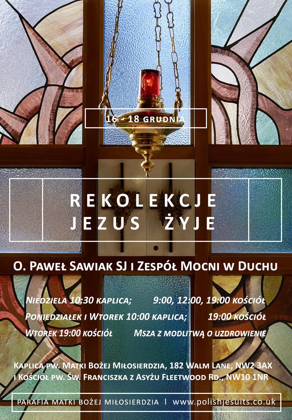 Rekolekcje - Jezus żyje - 12.2018