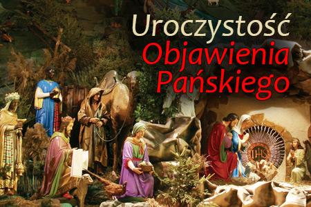 Uroczystosc Objawienia Pańskiego 2 niedziela po Bożym Narodzeniu